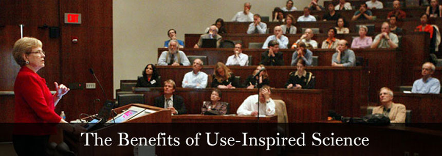 The Benefits of Use-Inspired Science